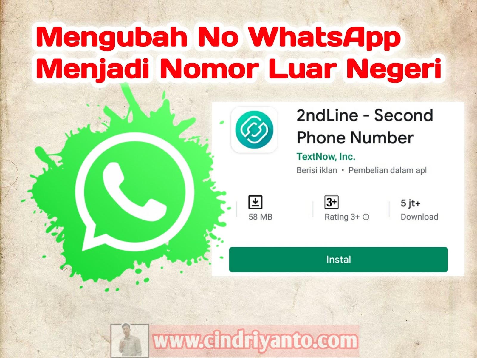 Cara Terbaru Mengubah Nomor Whatsapp Wa Menjadi No Luar Negeri Cindri Yanto