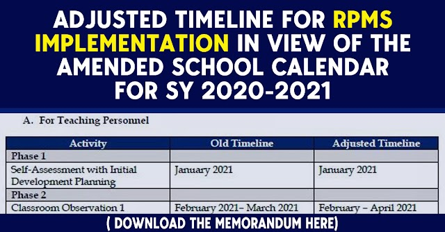 Adjusted Timeline for RPMS Implementation in view of the Amended School Calendar for SY 2020-2021