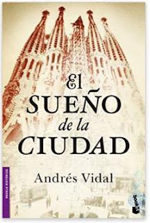 «El sueño de la ciudad» de Andrés Vidal