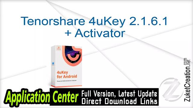 Tenorshare 4uKey 2.1.6.1 + Activator
