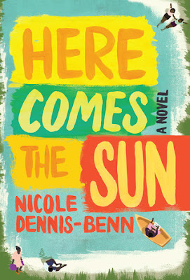Here Comes the Sun, Nicole Dennis-Been, Book Review, InToriLex