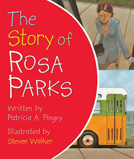 The Artist Librarian reviews The Story of Rosa Parks by Patricia A. Pingry