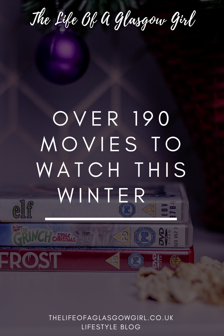 Over 190 Movies To Watch This Winter Pinterest image on Thelifeofaglasgowgirl.co.uk