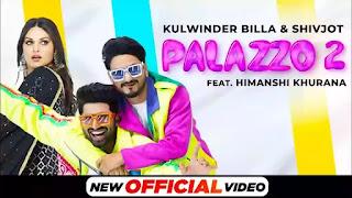 Checkout Shivjot & Kulwinder Billa new song Palazzo 2 lyrics penned by Shivjot