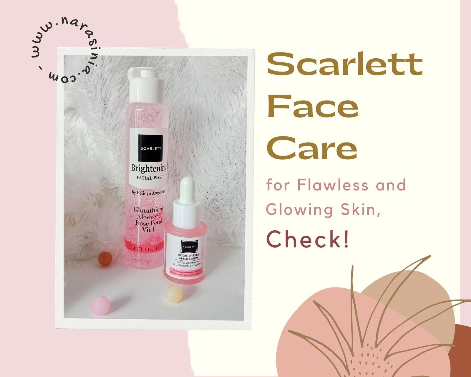 scarlett face care