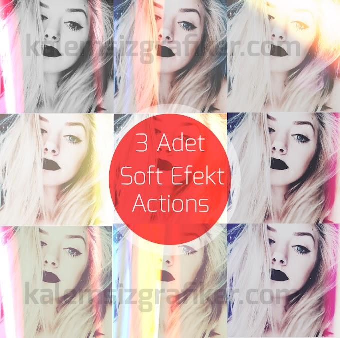 3 Adet Soft Efekt Actions