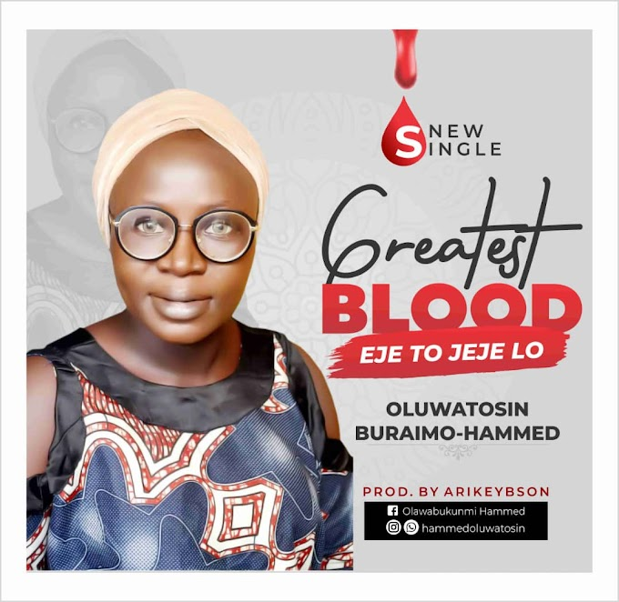 OLUWATOSIN BURAIMO - GREATEST BLOOD