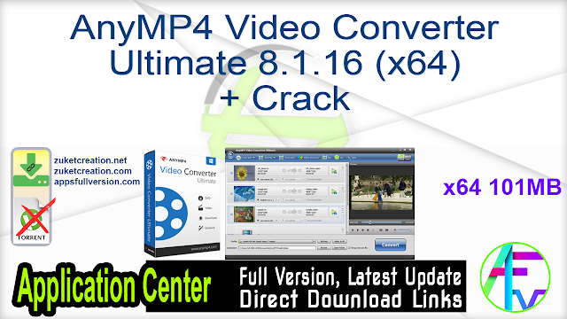 AnyMP4 Video Converter Ultimate 8.1.16 (x64) + Crack