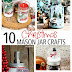 10 Christmas Mason Jar Crafts You Must Make This Year