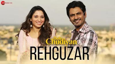Rehguzar-Lyrics-Bole-Chudiyan
