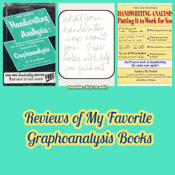 Reviews of My Favorite Graphoanalysis Books