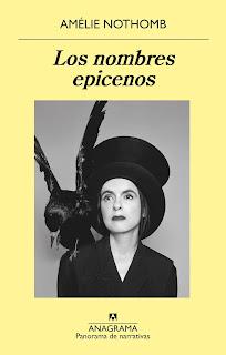 """Editorial Anagrama, Amélie Nothomb, """"Los nombres epicenos"""""""
