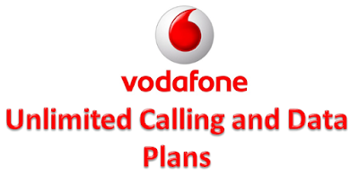 Vodafone Unlimited Calling and Data Plans