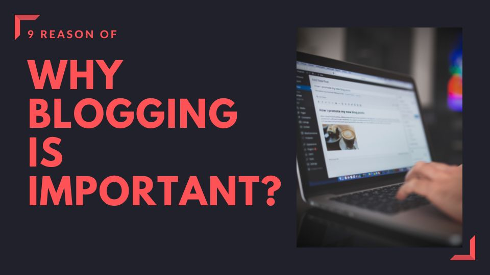 why-blogging-is-important-for-a-business