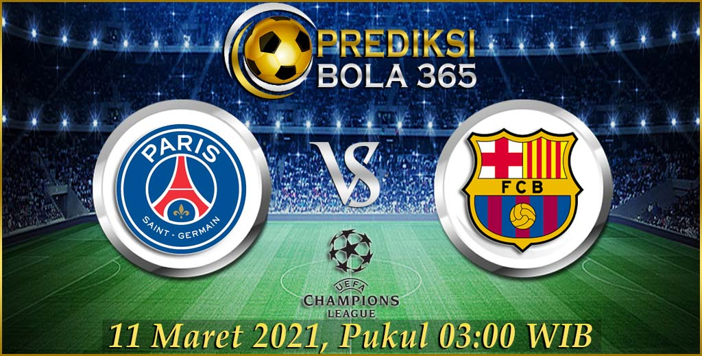 Prediksi bola PSG vs Barcelona 11 Maret 2021 Liga Champions 2020/21