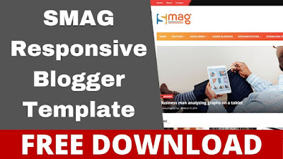 Download Smag  Responsive Blogger Template