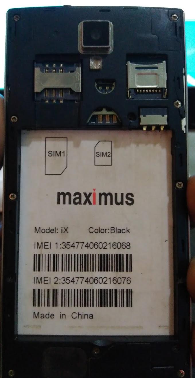 MAXIMUS iX FLASH FILE FIRMWARE STOCK ROM