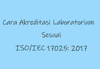 akreditasi laboratorium iso 17025