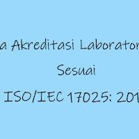 Prosedur dan Persyaratan Akreditasi Laboratorium ISO/IEC 17025: 2017