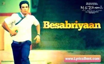 Besabriyaan Song Lyrics