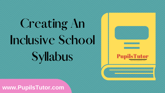 Creating An Inclusive School Syllabus, Course Content, Unit Wise Topics And Suggested Books For B.Ed 1st And 2nd Year And All The 4 Semesters In English Free Download PDF