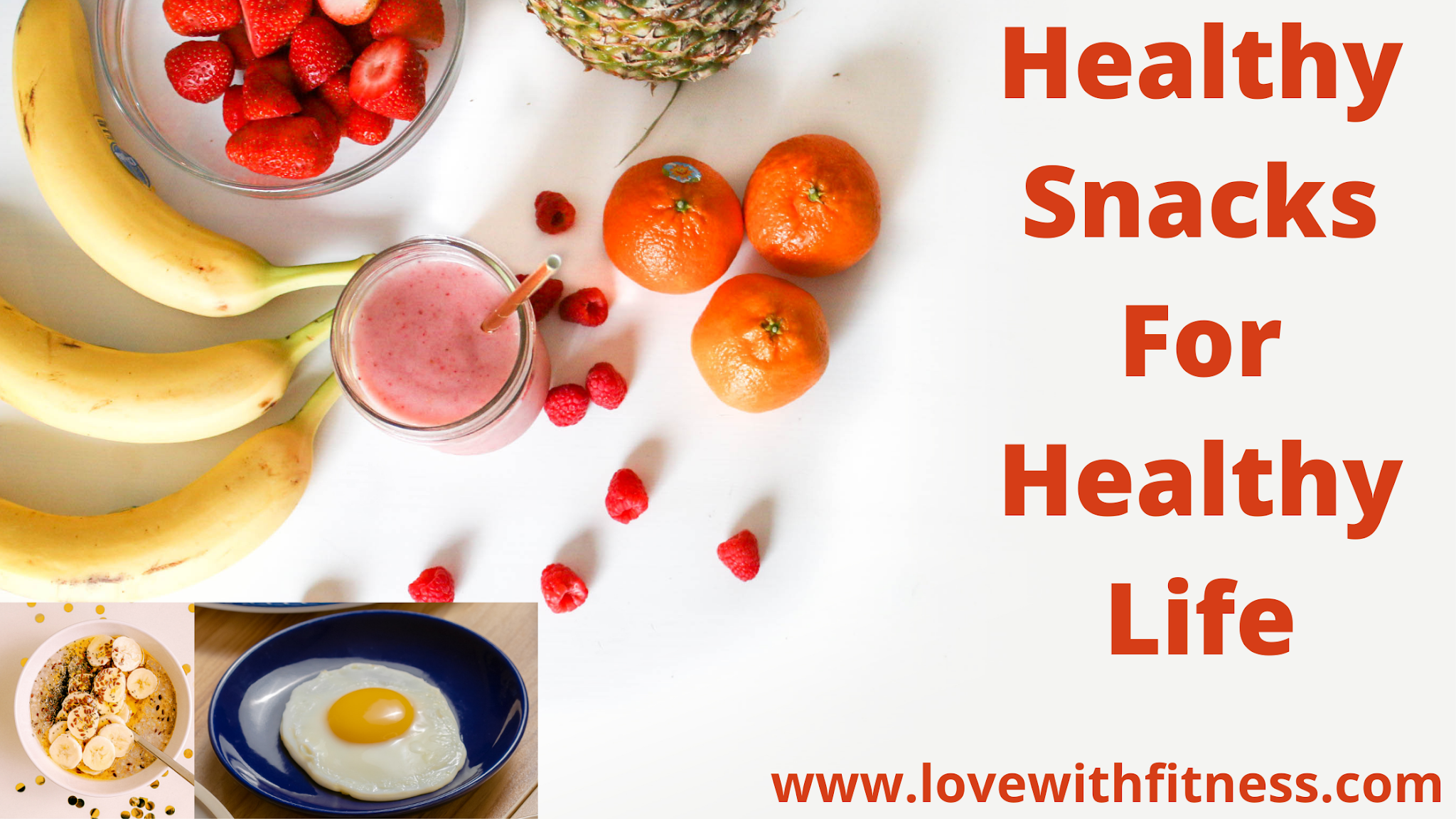 Healthy Snacks For Healthy Life