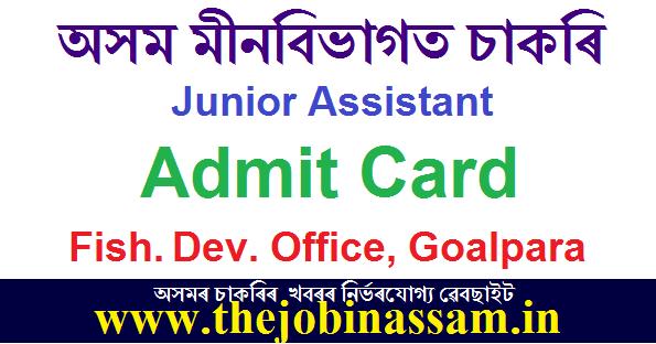 District Fishery Development Officer, Goalpara Admit Card 2019: Junior Assistant