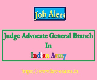 Legal Recruitment in Indian Army | JAG Entry 2021 | Judge Advocate General Branch