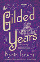 5 Books for June: The Gilded Years by Karin Tanabe