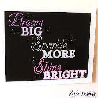 dream big sparkle more shine bright inspirational quote