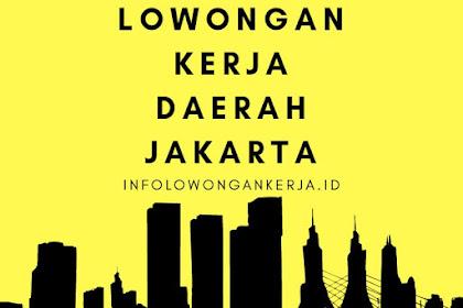 Kumpulan Info Lowongan Kerja Daerah Jakarta Terbaru