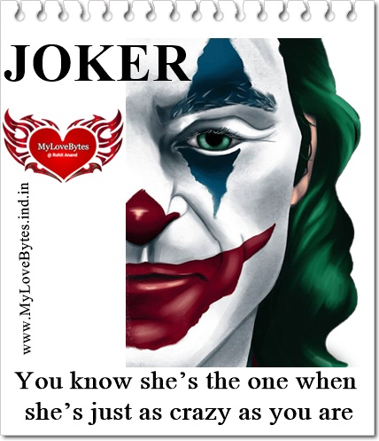 Popular Joker Quotes on Crazy Love & Being Different relationship, falling in love