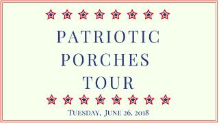 Patriotic porch tour