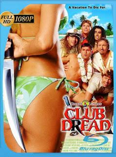 Club Desmadre unas Vacaciones de Miedo (2004) HD [1080p] Latino [GoogleDrive] SilvestreHD