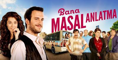 فيلم لا تروي لي قصة Bana Masal Anlatma