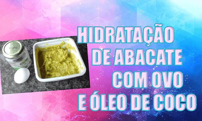 Imagem escrito hidratação de abacate com ovo e óleo de coco