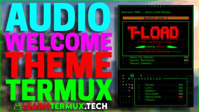 T-Load Termux -  Make Your Termux Feel Like Hacking Machine