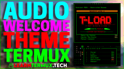 T-Load Termux -  Make Your Termux Feel Like Hacking Machine