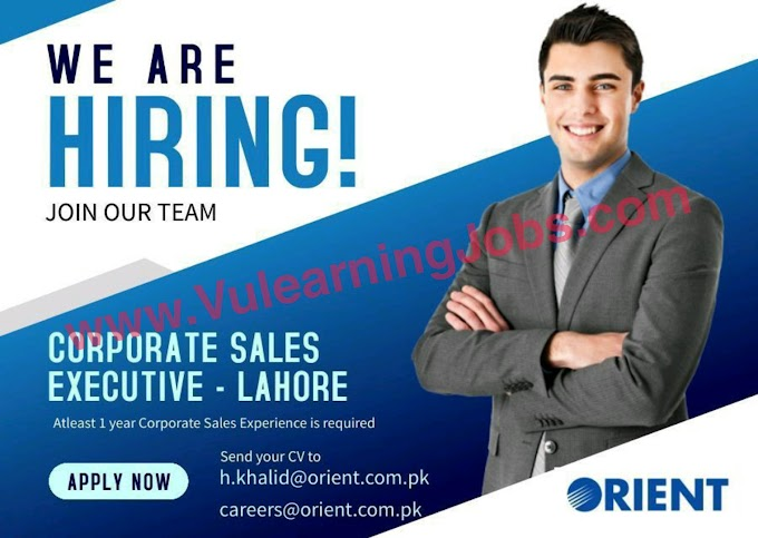 Orient Group of Companies Jobs July 2021 Corporate Sales Executive Latest