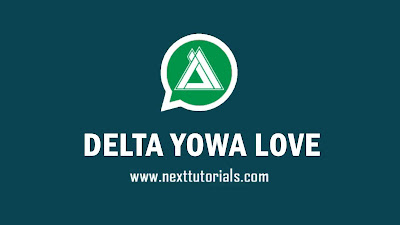 Download DELTA YOWA Love v3.5.1 Anti-Ban Latest Version 2020,delta yowhatsapp love v3.5.1 for android,aplikasi whatsapp mod terbaru,tema delta yowa,