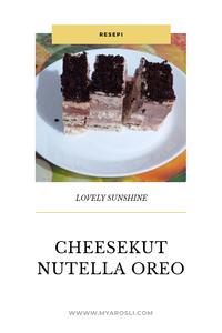 Resepi Cheesekut Nutella Oreo