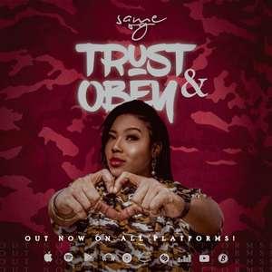 Same OG - Trust And Obey Lyrics