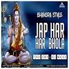 JAO HAR HAR BHOLA - BHAGDA STYLE - THE LNS X DJ MASU
