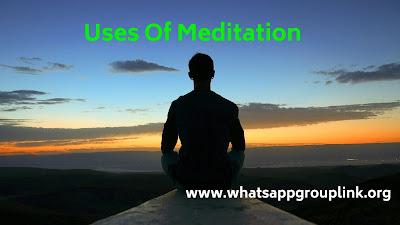 uses of meditation