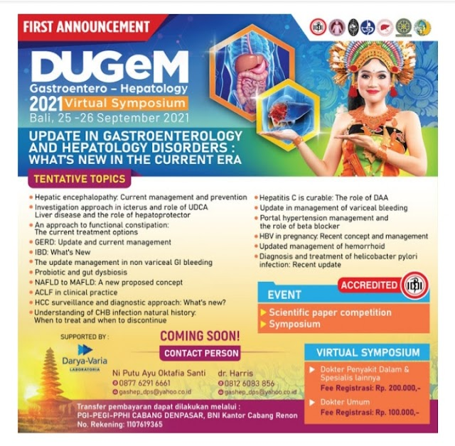 Denpasar Update in Gastroentero-Hepatology Meeting (DUGeM) 2021 Update in Gastroenterology and Hepatology Disorders: What's New in the Current Era