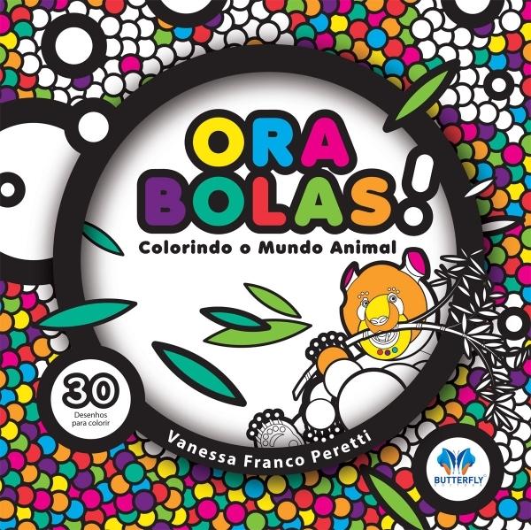 Ora bolas! Colorindo o mundo animal - Devaneios da Lila 8e2e9d475ff11