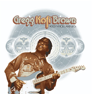 Gregg Kofi Brown's Rock 'n' Roll and UFOs