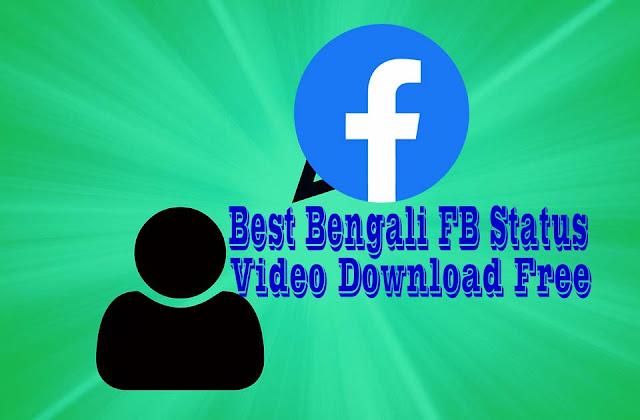 Best Bengali FB Status Video Download Free
