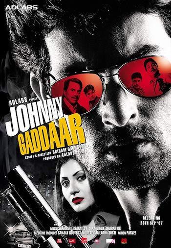 Johnny Gaddaar 2007 Hindi Full Movie Download