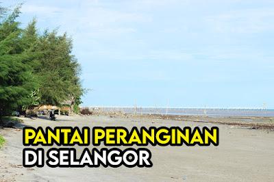 Pantai Peranginan Di Selangor